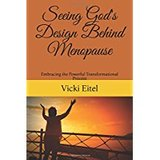 Seeing God's Design Behind Menopause