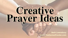 Creative Ways to Connect with God: The Power of Prayer
