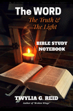 The WORD The Truth & The Light - Bible Study Notebook