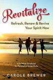 Revitalize; A Six-Week Devotional for Personal or Group Study