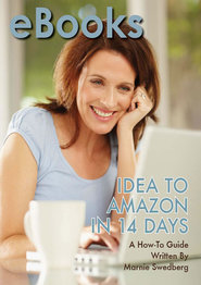 eBooks: Idea to Amazon in 14 Days