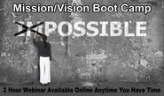 Vision / Mission Boot Camp