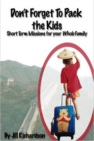 Don't Forget to Pack the Kids: Short-term Missions for the Whole Family