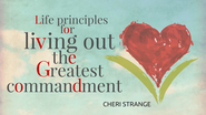YouVersion 10-Day Reading Plan: Life Principles for Living Out the Greatest Commandment