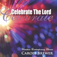 Celebrate the Lord - Music CD