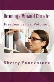 Becoming a Woman of Character-12 Week Bible Study