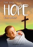 The Day Hope was Born: God's Gift of Love
