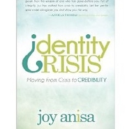 Identity Crisis: Moving From Crisis to Credibility