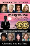 Overcoming Mediocrity - Influential Women