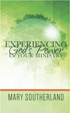 Experience God's Power in Your Ministry
