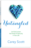 Untangled: Let God Loosen the Knots of Insecurity in Your Life