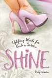 SHINE-Uplifting Words for Girls in Stilettos
