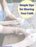 Simple Tips for Sharing Your Faith