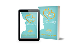 At the Heart of Friendship: Daughters of the King Bible Study Series