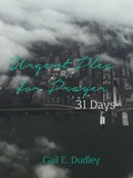 Urgent Plea for Prayer: 31 Day Devotional