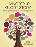 Living Your Glory Story