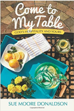 Come to My Table: God's Hospitality and Yours