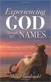 Experiencing God Through His Names