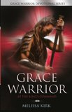 GRACE WARRIOR At The King's Command (Grace Warrior Devotional Series)