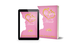 Whispers of My Heart: Daughters of the King Bible Study Series