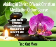 10 Week Abiding in Christ Christian Meditation Course for Beginners