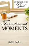 Transparent Moments