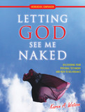 Letting God See Me Naked - Workbook