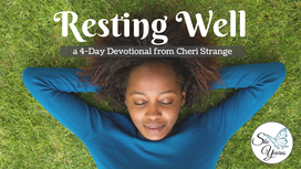 Resting Well YouVersion Plan Over 40,000 Completions (additional audio files)