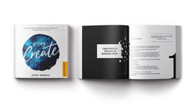 31 Day Create: Discover and Strengthen Your Creativity (An Interactive Devotional)