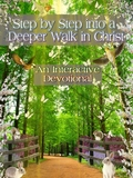 Step by Step into a Deeper Walk In Christ: An Interactive Devotional