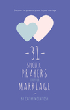 31 Specific Prayers for Your Marriage