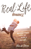 Real Life Romance-Inspiring Stories to Help You Believe in True Love