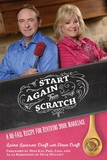 Start Aagin form Scratch: A No-Fail Recipe to Revive Your Marriage