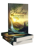 Healing For Our Soul Gardens: Restoration and Wholeness After Sexual Abuse