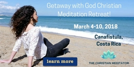 Getaway with God Christian Meditation Retreat to Costa Rica March 2018