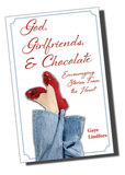 God, Girlfriends & Chocolate
