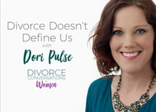 Divorce Doesn't Define Us with Dori Pulse