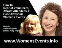 How to Recruit Volunteers, Attract Attendees & Host Awesome Womens Events
