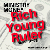 Money for Ministry Events: The Rich Young Ruler