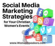 Social Media Marketing Strategies for Your Christian Women's Event
