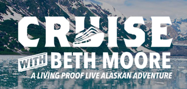 Alaska 7-Day Cruise with Beth Moore Living Proof