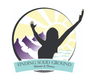 Women Of Divorce: Finding Solid Ground