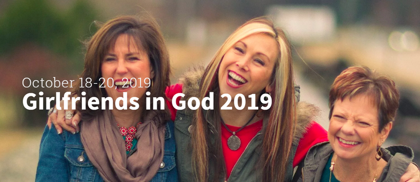 GIRLFRIENDS IN GOD CONFERENCE