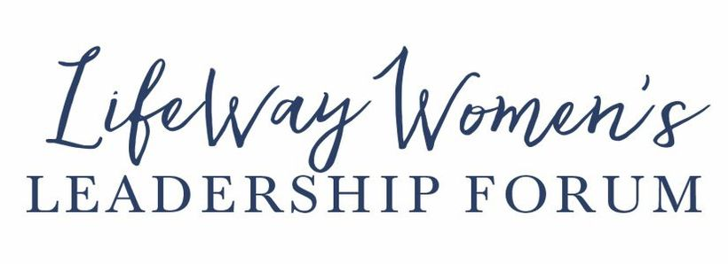 Lifeway Women's Leadership Forum- Nashville, TN